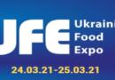 В БЕРЕЗНІ 2021 РОКУ ВІДБУДЕТЬСЯ UKRAINIAN FOOD EXPO